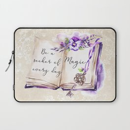 Be a seeker of every day magic Laptop Sleeve