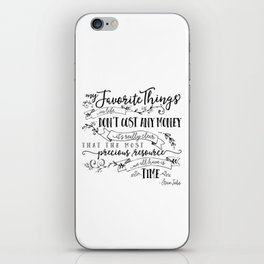 My Favorite Things Don't Cost Money - Steve Jobs Quote iPhone Skin