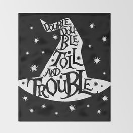 Toil And Trouble Throw Blanket