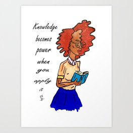 Knowledge Is Power Art Print