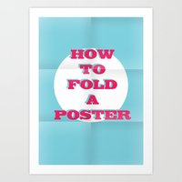 How to fold a poster Art Print