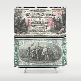 1875 Series U.S. Federal Reserve Five Dollar Bank of Deadwood - Christopher Columbus in Sight of Lan Shower Curtain