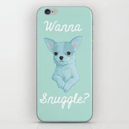 Wanna Snuggle? iPhone Skin
