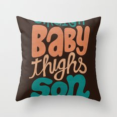 Baby Thighs Throw Pillow