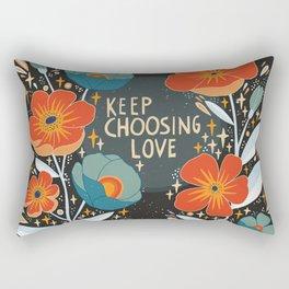 Keep choosing love Rectangular Pillow