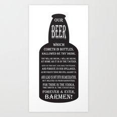 BEER PRAYER version 2.0 Art Print