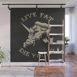 Live fat die young Wall Mural