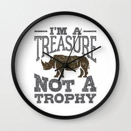 Save the Rhino I'm a Treasure Not A Trophy Wall Clock