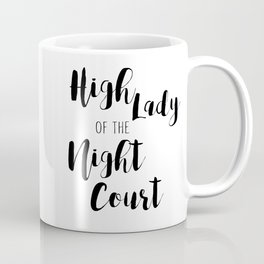 High Lady Coffee Mug
