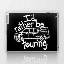 I'd rather be touring. Laptop & iPad Skin