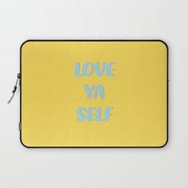 LOVE YA SELF Laptop Sleeve