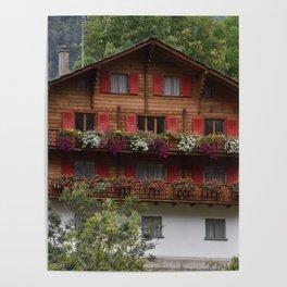 Swiss Alpine Chalet in Valais Switzerland Poster