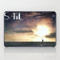 sail iPad Cases featuring SAIL by Grafikki Shop