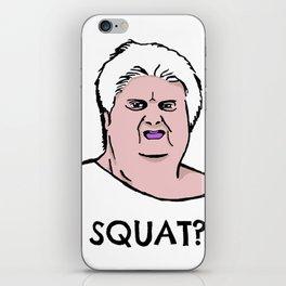 SQUAT? iPhone Skin