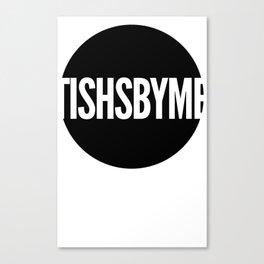 Tishs style Canvas Print
