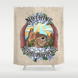Nothing Before Providence  Shower Curtain