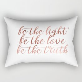 BE - Chic and elegant typography with blush rose gold motivational - inspirational quote Rectangular Pillow