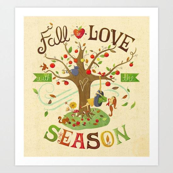 Fall in Love with the Season Art Print