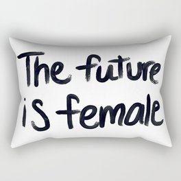 The future is female - hand script Rectangular Pillow