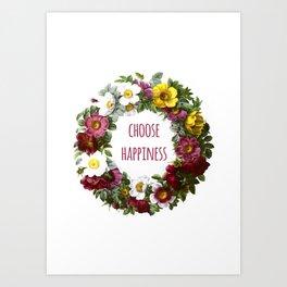 Choose happiness - Inspirational Quote + Vintage Illustration Print Art Print
