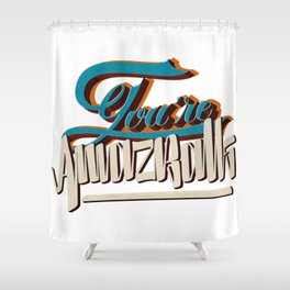 YOU'RE AMAZBALLS Shower Curtain