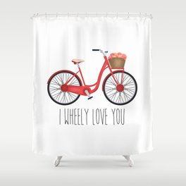I Wheely Love You Shower Curtain