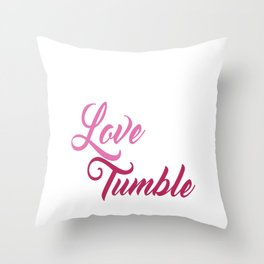 Live Love Tumble Gymnastics T-shirt Throw Pillow