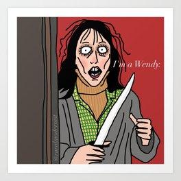 Female Trouble Series: Wendy Torrance Art Print