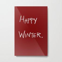Happy Winter Metal Print