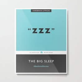 ZZZ - The Big Sleep (Aqua Blue) Metal Print