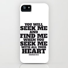Seek me with all your heart Slim Case iPhone (5, 5s)