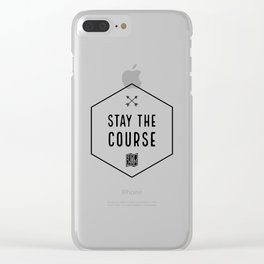 Stay the Course Clear iPhone Case