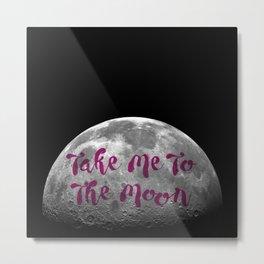 Take Me To The Moon Metal Print
