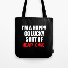 funny sayings and quotes headcase Tote Bag