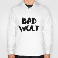 bad wolf Hoodies featuring Bad Wolf  by Freak Clothing
