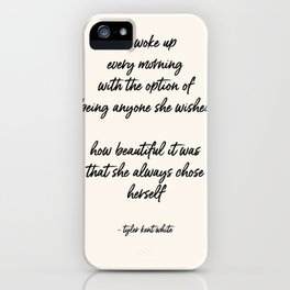 she always chose herself iPhone Case