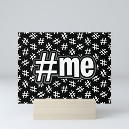 Hashtag Me (white on black version) Mini Art Print
