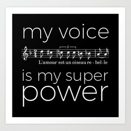 My voice is my super power (mezzo soprano, black version) Art Print
