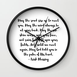 Irish Blessing May The Road Rise Up To Meet You Wall Clock