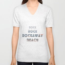 Rock, Rock, Rockaway Beach Unisex V-Neck