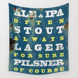 Beer always, vintage beer poster Wall Tapestry
