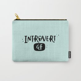 Introvert AF Carry-All Pouch
