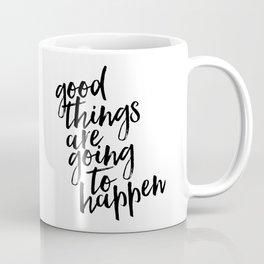Good Things Come to Those Who Hustle, Typography Print, Inspirational Poster, Wall Art Coffee Mug