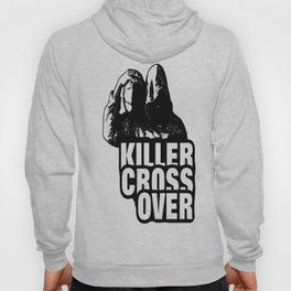 CROSS OVER Hoody