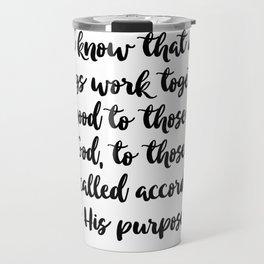 Romans 8:28 - Bible Verse Travel Mug
