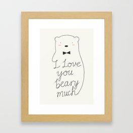 I love your beary much Framed Art Print