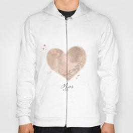 Mars in love Hoody