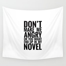 Don't Make Me Angry Wall Tapestry