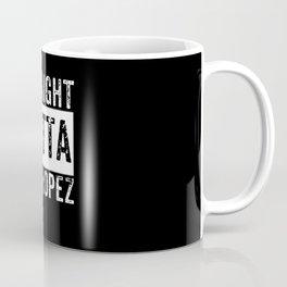 Straight Outta St. Tropez Coffee Mug