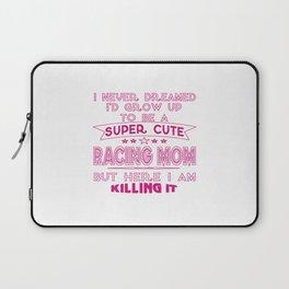 SUPER CUTE A RACING MOM Laptop Sleeve